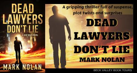 [Review Tour] Dead Lawyers Don't Lie by Mark Nolan