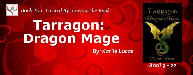 [Promo] Tarragon: Dragon Mage by Karlie Lucas